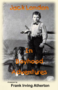 Jack London in Boyhood Adventures